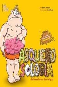 Asquerosologia del cerebro y las tripas