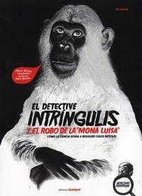 Detective intringulis y el robo de la mona lisa,el