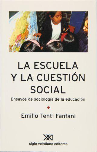 Escuela y la cuestion social,la