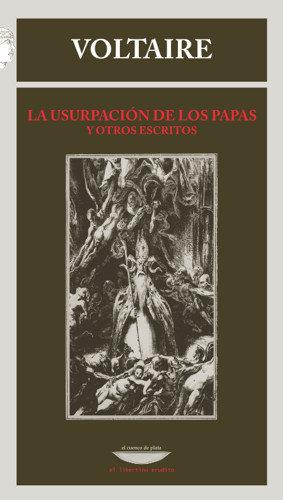 Usurpacion de los papas y otros escritos,la