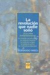 Revolucion que nadie soño,la