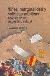 Niñez marginalidad y politicas publicas