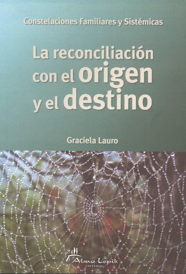 Reconciliacion con el origen y el destino,la