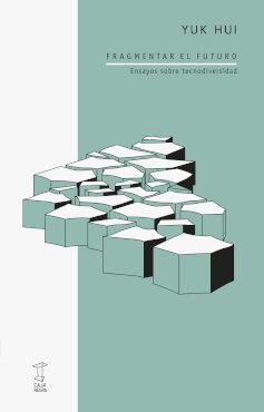 Fragmentar el futuro