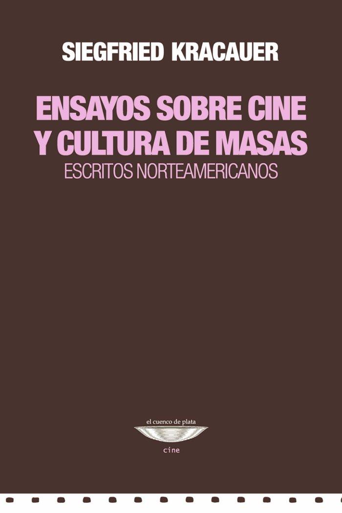 Ensayos sobre cine y cultura de masas