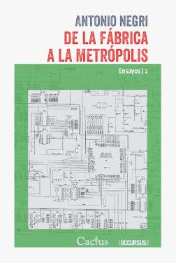 De la fabrica a la metropolis