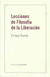 Lecciones de filosofia de la liberacion