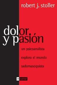 Dolor y pasion