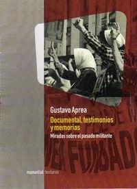 Documental testimonios y memorias