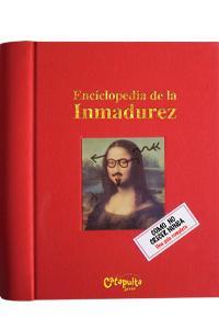 Enciclopedia de la inmadurez