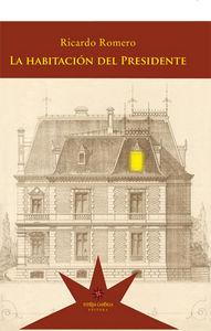 Habitacion del presidente,la
