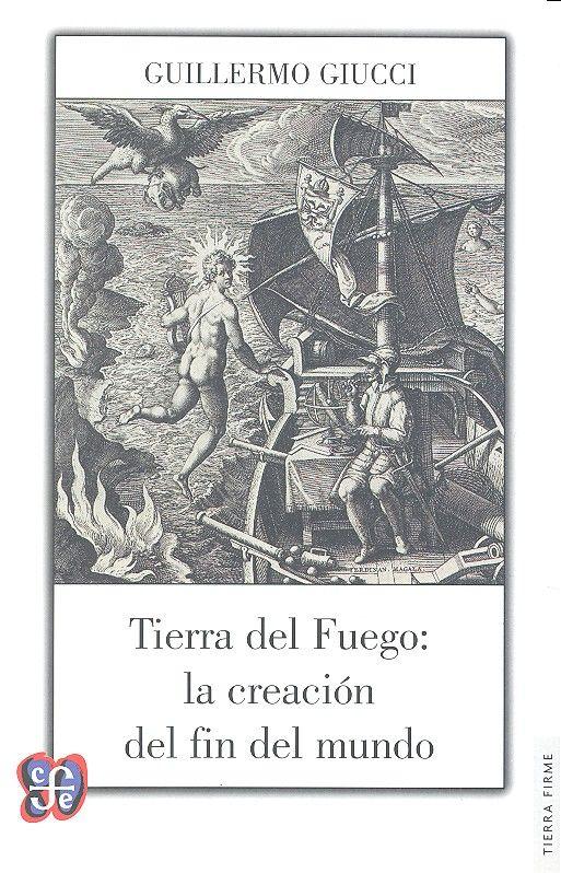 Tierra del fuego la creacion del fin del mundo