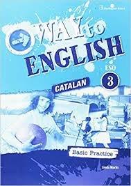 Way to english 3ºeso c bas.practice catalan 17