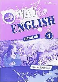 Way to english 4ºeso c bas.practice catalan 17