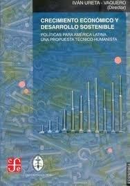 Crecimiento economico y desarrollo sostenible : politicas pa