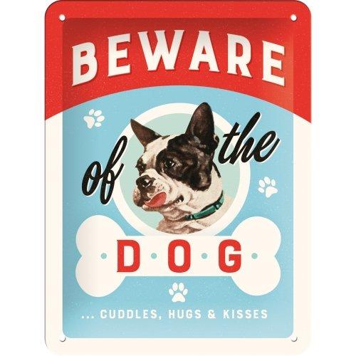 Placa de metal 15x20 cm beware of the dog? kisses