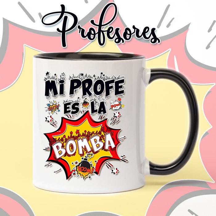 Taza de ceramica para profesores profe bomba