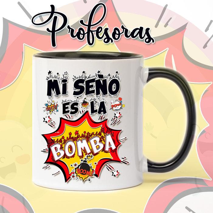 Taza de ceramica para profesoras seÑo bomba