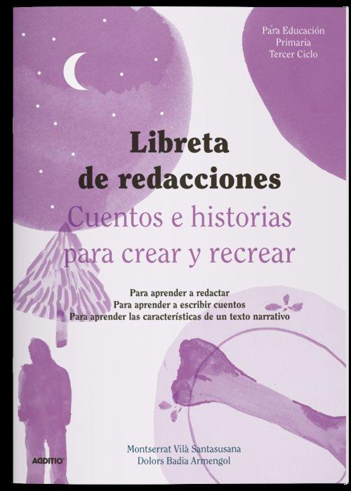 Libreta de redacciones 3ªciclo ep cuentos e historias para