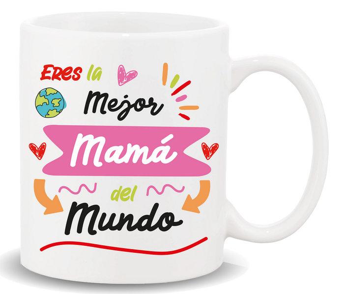 Taza con mensaje eres la mejor mama