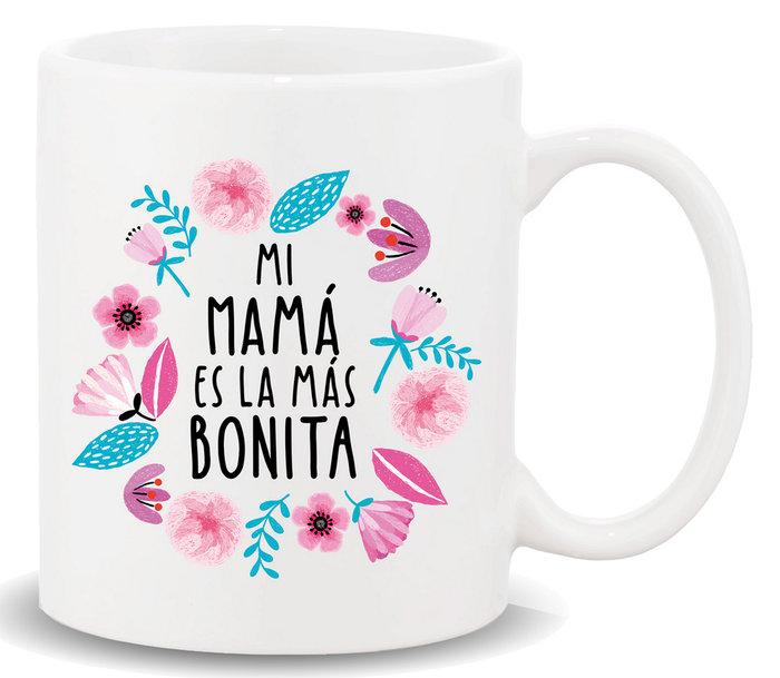 Taza con mensaje mi mama es la mas bonita