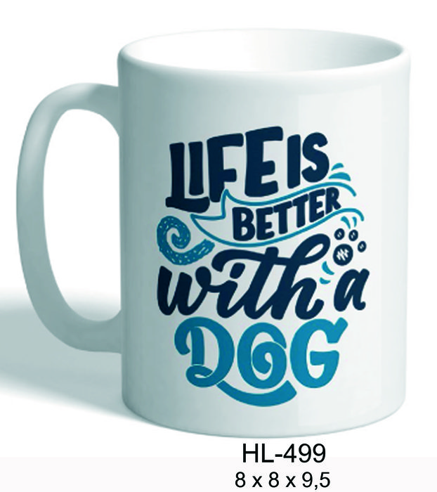 Taza life is better.....a dog