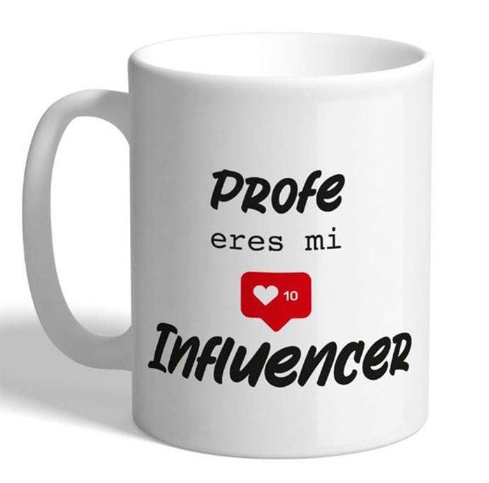 Taza con mensaje profe eres mi influencer
